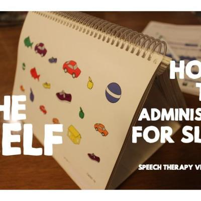 How to Administer the CELF – Tips and Tricks