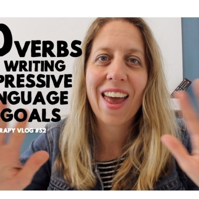 10 Verbs to Use to Write Expressive Language Goals