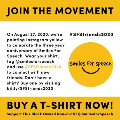 Join Smiles for Speech in August!