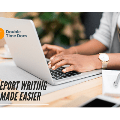Write Reports Efficiently: Double Time Docs