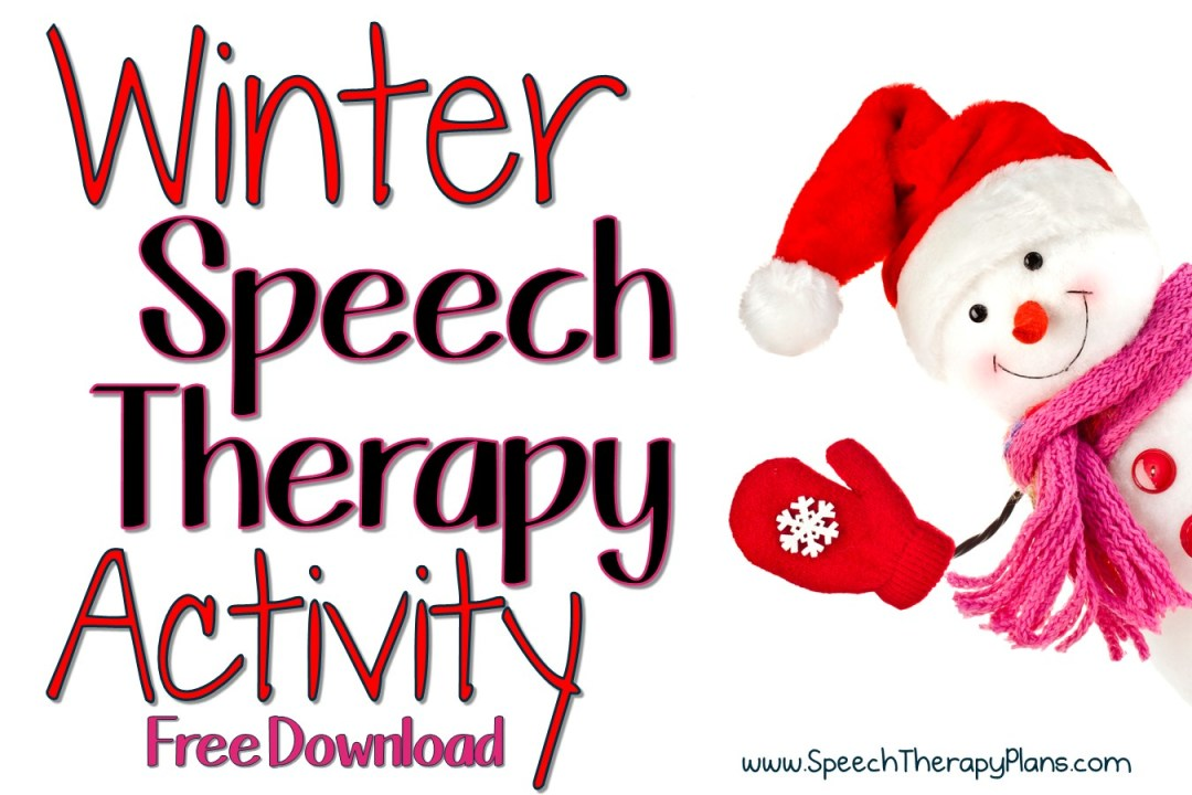 Speech Therapy Plans: Winter Speech Therapy Activity
