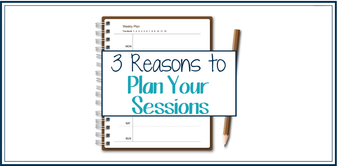 3 Reasons Why I Started to Plan My Therapy Sessions