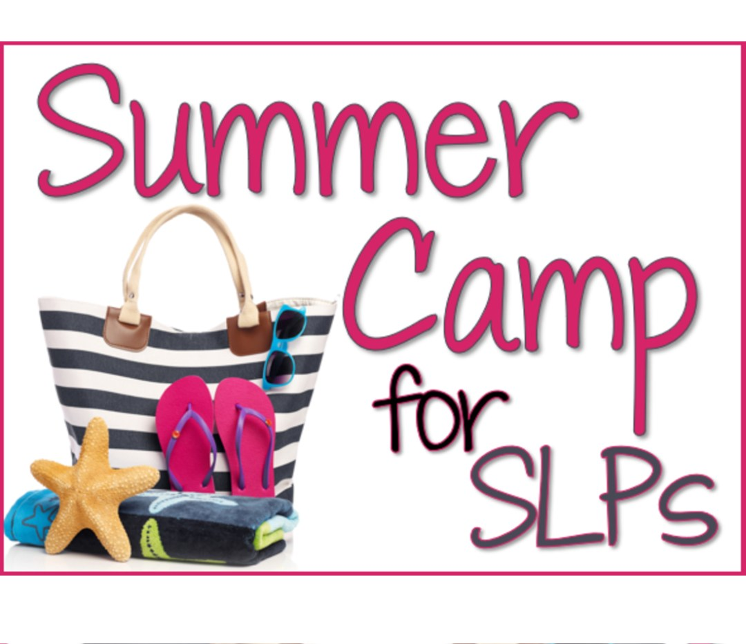 Speech Therapy Plans - SLP Summer Camp