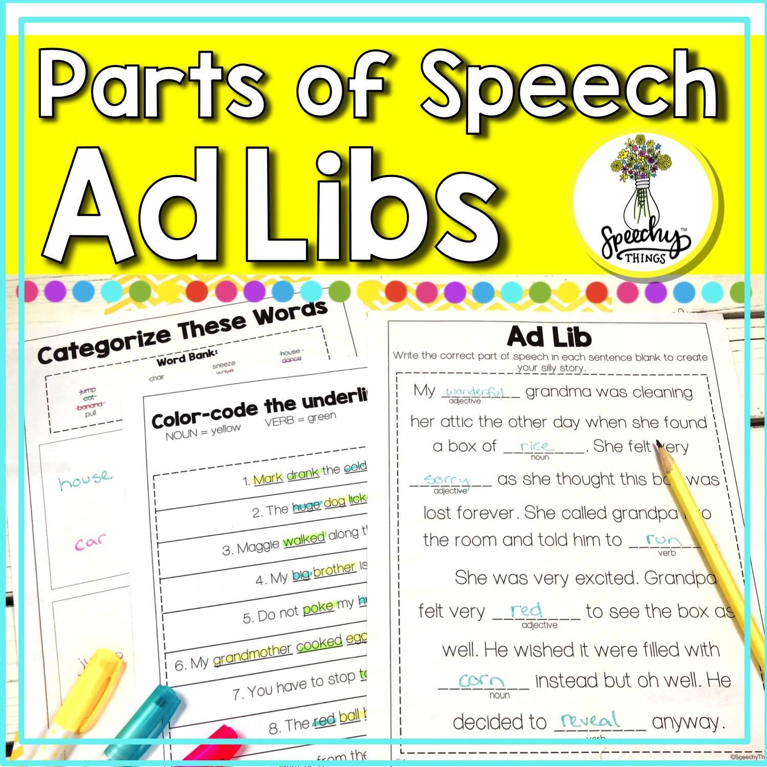 Parts Of Speech Worksheets Amp Adlibs Speechy Things