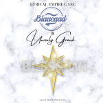 BlaacGad – BLESS WI ft Unruly Grank (prod. by Beat Mechanix)