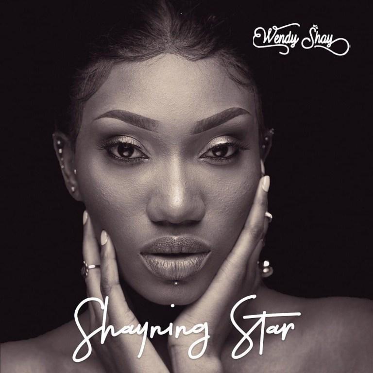 Wendy Shay - SHAYNING STAR ALBUM (Full Album zip)