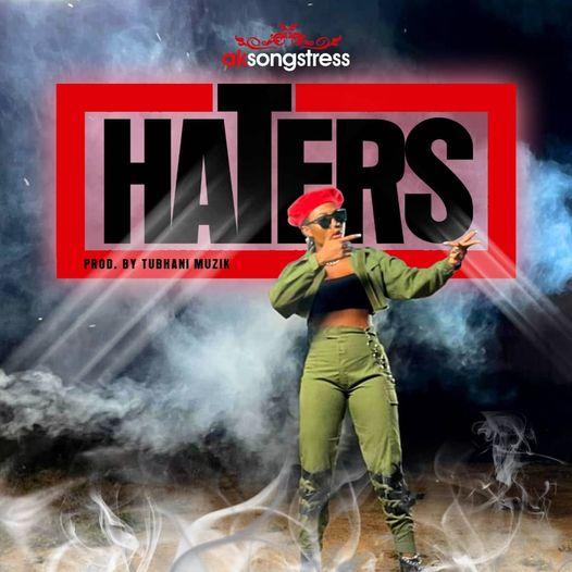 AK Songstress - HATERS(prod. by TubhaniMuzik)