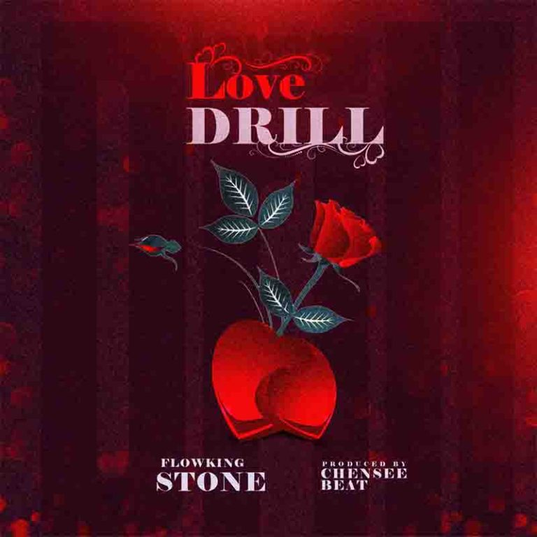 Flowking Stone - LOVE DRILL (prod. by Chensee)