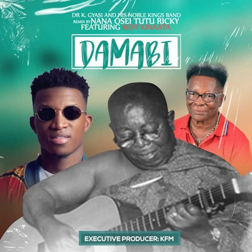 Dr K Gyasi - DAMABI ft Kofi Kinaata speedmusicgh