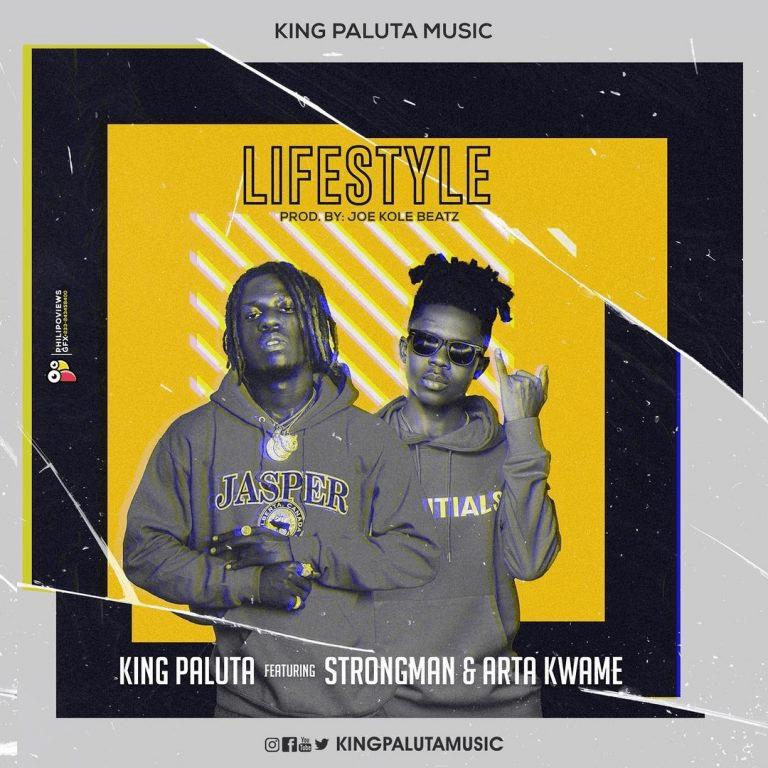 King Paluta - LIFESTYLE (Akohwie) ft Srongman & Arta Kwame