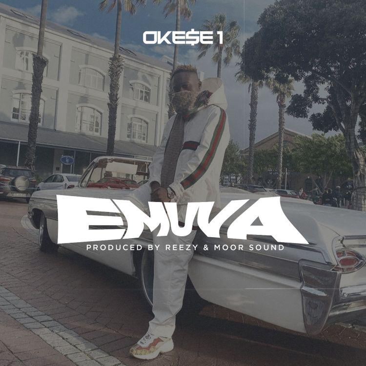 Okesse1 - EMUVA (prod. by Reezy & Moor Sound)