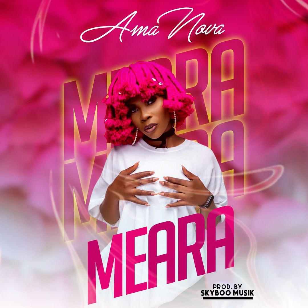 Ama Nova - MEARA (prod. by Skyboo Musik) speedmusicgh