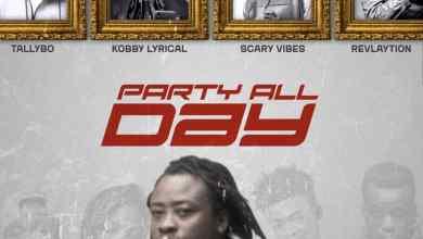 Kay M - PARTY ALL DAY ft Tallybo, Kobby Lyrical, Scary Vibes & Revlaytion speedmusicgh