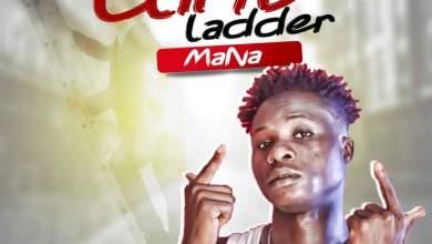 Mana - CLIMB LADDER (prod. by Body Beatz) speedmusicgh