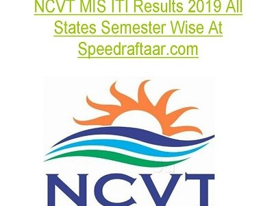 NCVT MIS ITI Results Jan/Feb 2019 All States / District Wise