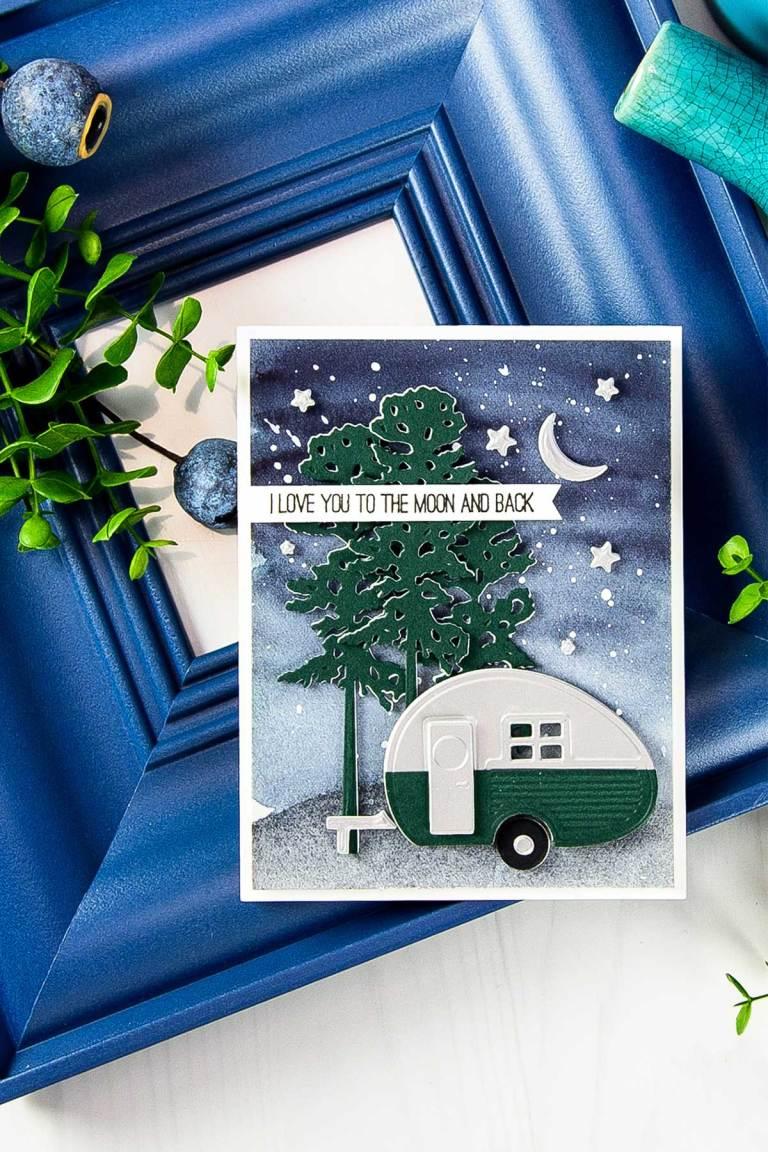 Cardmaking Inspiration | Love You To The Moon & Back card by Yana Smakula for Spellbinders. Using S3-255 Canoeing Dies, S3-275 Camping, S3-296 Build a Camper dies. #spellbinders #neverstopmaking #diecutting #handmadecard