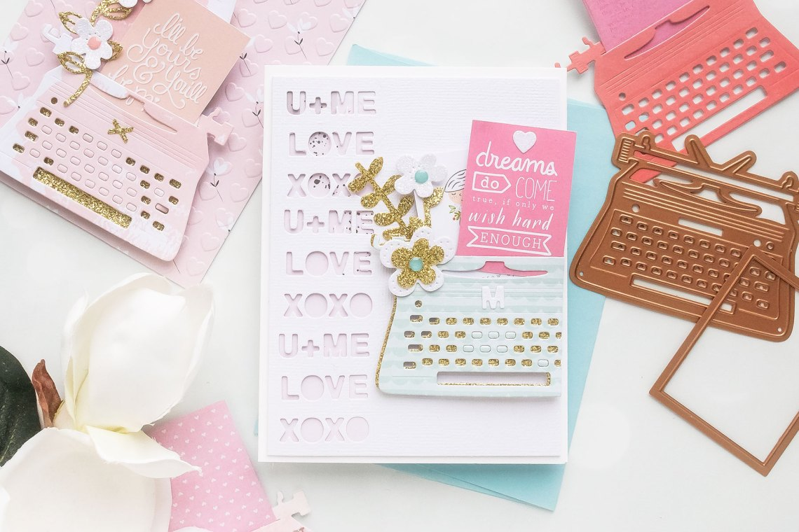 You're My Type - Spellbinders January 2019 Card Kit of the Month Typewriter Die Cards.