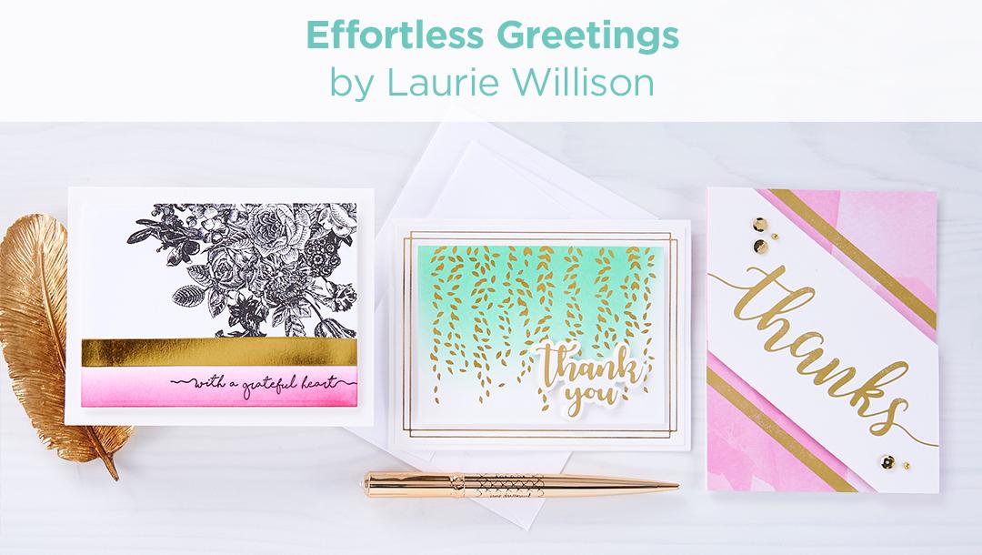https://www.spellbinderspaperarts.com/effortless-greetings-by-laurie-willison/