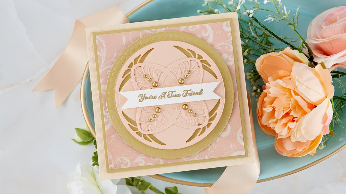 Spellbinders Cardmaking Inspiration | You're a True Friend Card Featuring Tiffany Laveliere with Kim Kesti #Spellbinders #NeverStopMaking