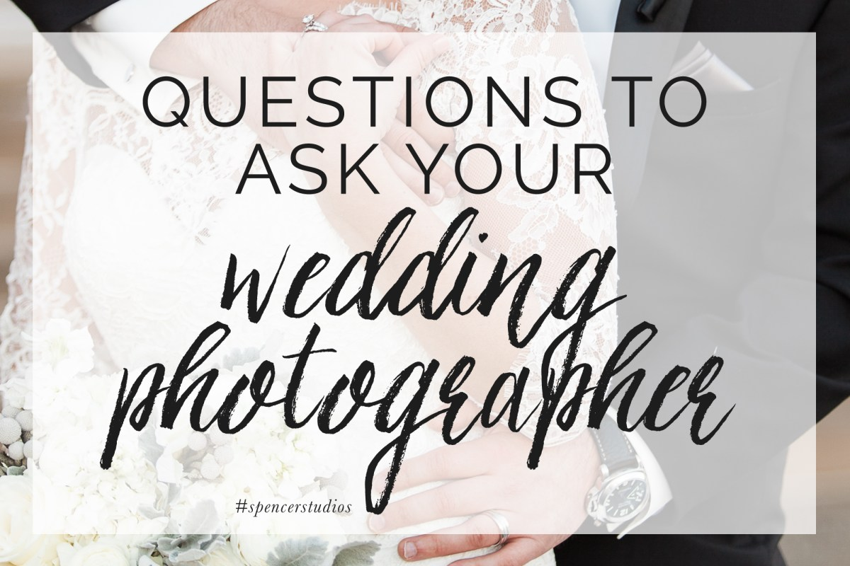 Spencer studios 10 questions to ask wedding photographer junglespirit Images