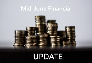 Financials Update: Mid-June 2018