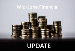 Financials Update: Mid-June 2018