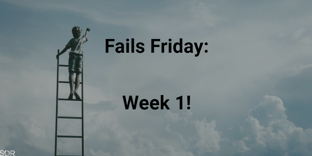 Financial Fails Friday: Week 1!