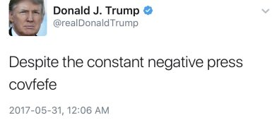 "President Trump's tweet ""despite the constant negative press"""