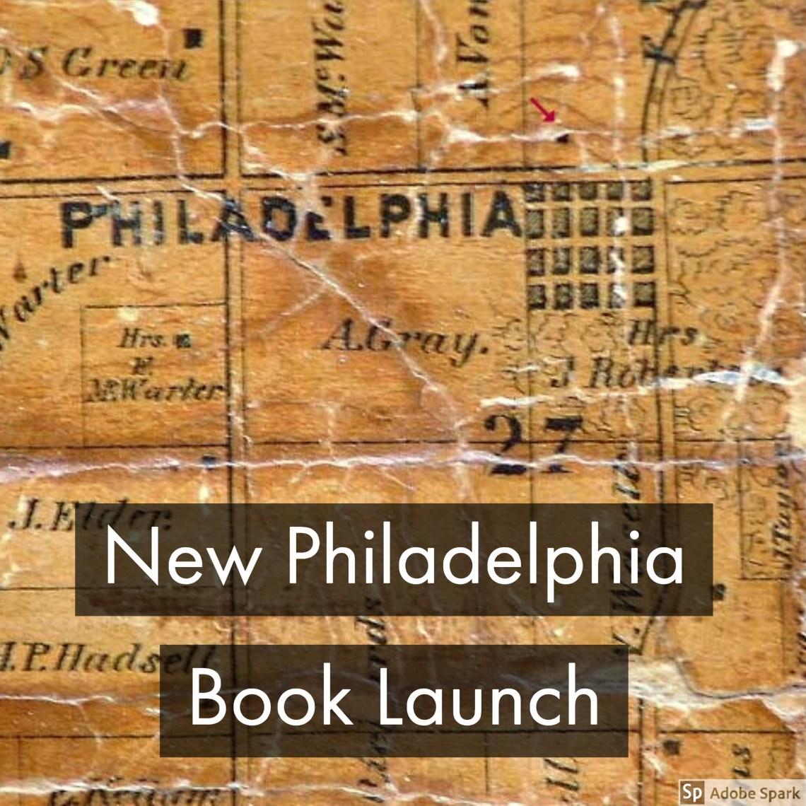 New Philadelphia Book Launch