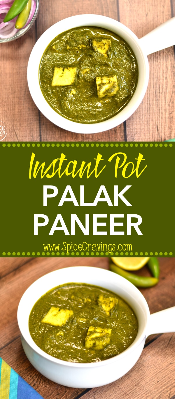 Palak Paneer is a popular North Indian Punjabi curry made by cooking soft paneer (Indian cottage cheese), in a healthy and tasty spinach gravy.  By Spice Cravings #food #foodie #foodblogger #delicious #recipe #instantpot  #recipes #easyrecipe  #cuisine  #30minutemeal  #instagood #foodphotography #tasty #indian #curry