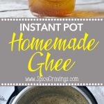Homemade ghee or clarified butter in under 10 minutes using an instant pot, by Spice Cravings. Ghee is unsalted butter cooked till the milk solids separate, leaving behind the clear fat, called clarified butter. #food #foodie #foodblogger #delicious #recipe #instantpot #recipes #easyrecipe #cuisine #30minutemeal #instagood #foodphotography #tasty #indian