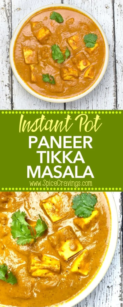 Instant pot paneer tikka masala is the vegetarian variation of Chicken Tikka Masala. Paneer cubes simmered in an onions and tomato curry, seasoned with toasted and ground garam masala and finished with a touch of heavy cream #cooking #food #recipe #recipes #foodphotography #foodblogger #yummy #delicious #foodie #tasty #indian #curry
