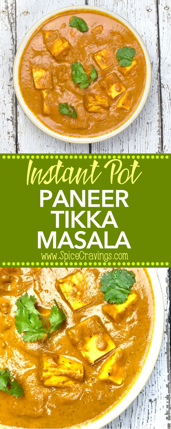 Instant pot paneer tikka masala by Spice Cravings, is the vegetarian variation of Chicken Tikka Masala. Paneer cubes simmered in an onions and tomato curry, seasoned with toasted and ground garam masala and finished with a touch of heavy cream #cooking #food #recipe #recipes #foodphotography #foodblogger #yummy #delicious #foodie #tasty #indian #curry #vegetarian #glutenfree #delish
