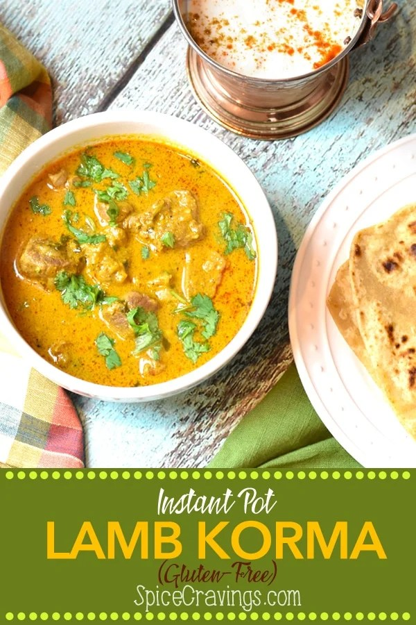 In this easy recipe for Lamb Korma, an Indian Mughlai delicacy, I braise the meat with aromatics in a creamy coconut sauce, season it with toasted garam masala, and pressure cook it to a melt-in-your-mouth perfection.  #spicecravings #meat #curry #glutenfree #instantpot #instantpotrecipes #wprecipemaker #india #indian #food #foodie #foodblogger #delicious #recipe #easyrecipe  #instagood #foodphotography #tasty #f52grams #feedfeed