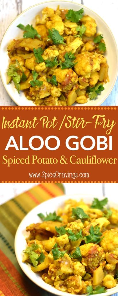 Instant Pot Aloo Gobi Pressure Cooker by Spice Cravings. Aloo Gobi or Gobhi Aloo is a popular dry vegetarian side dish from north-Indian cuisine. Aloo gobi is made with Aloo (potatoes) and gobi (cauliflower) cooked with fresh ginger-garlic and seasoned with warm Indian spices and stir-fried. #food #foodie #foodblogger #delicious #recipe #instantpot #recipes #easyrecipe #cuisine #30minutemeal #instagood #foodphotography #tasty #indian