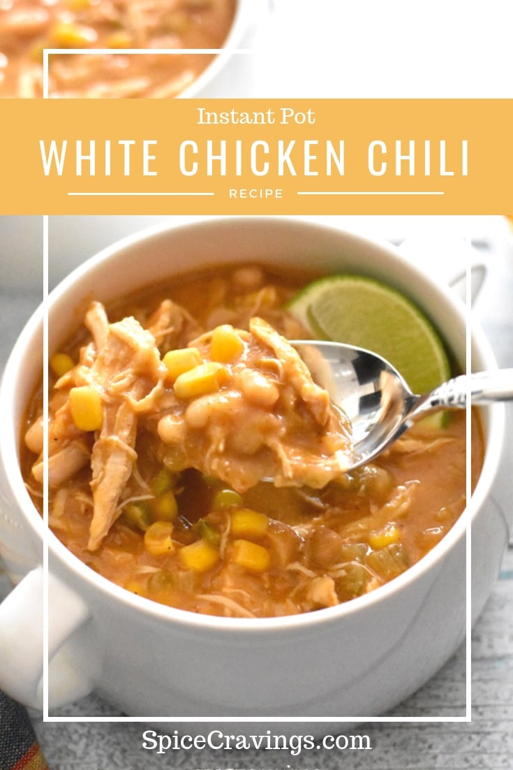 A quick & easy recipe for White Chicken Chili! Simply add all ingredients to the Instant Pot and let it do it's magic. #spicecravings #chicken #chili #soup #beans #instantpot