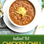 Pinterest pin for Easy Instant Pot Chicken Chili