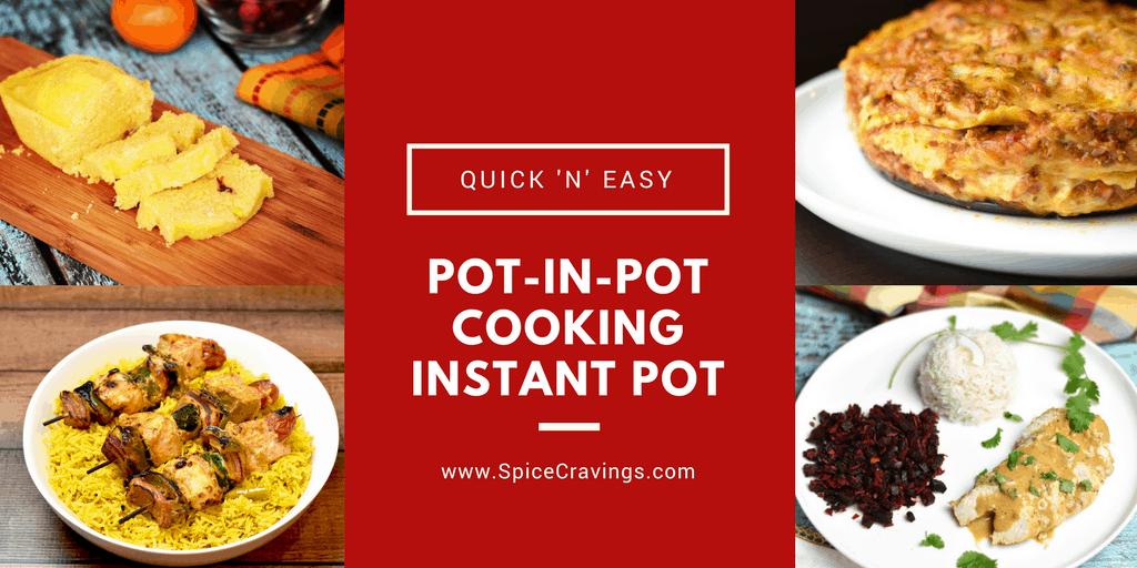 Instant Pot Pot in Pot Cooking Recipes