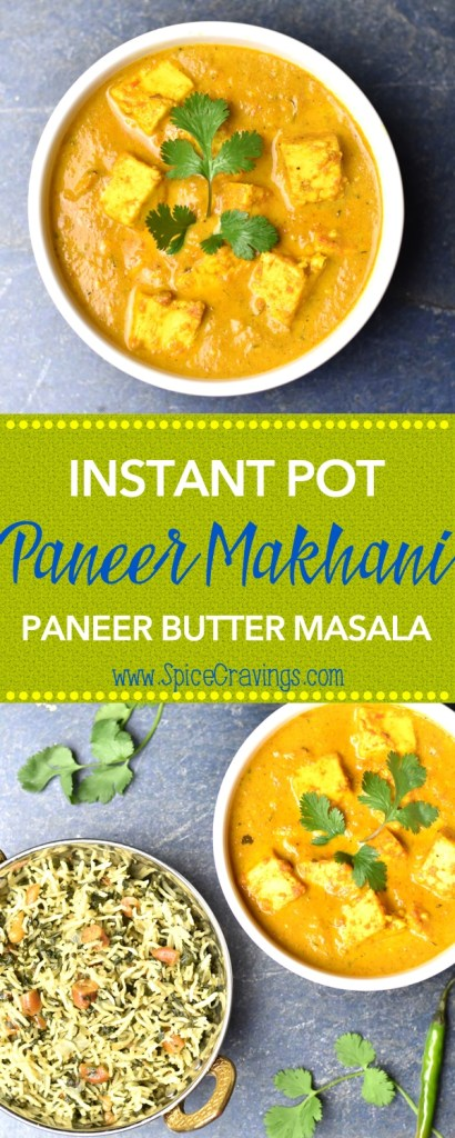 Paneer Butter Masala/Paneer Makhani by Spice Cravings #food #foodie #foodblogger #delicious #instantpot #Indianrecipes #easy #recipe #easyrecipes #indian #cuisine #onepotmeals #30minitemeals #paneermakhani #paneerbuttermasala #curry #indiancurry