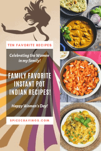 A collection of my family's favorite Instant Pot Indian Recipes