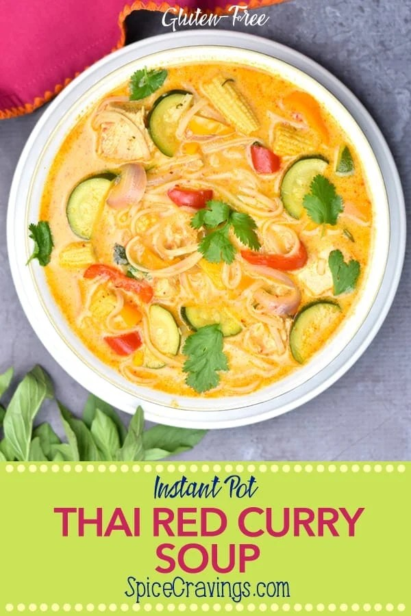 Hearty, healthy, rich and creamy, Thai Red Curry Soup is perhaps one of my favorites meals to make when I'm in the mood for something sweet and spicy. #spicecravings #soups #instantpot #instantpotrecipes #cooking #food #recipe #recipes #foodphotography #foodblogger #yummy #delicious #foodie #glutenfree #thai #curry