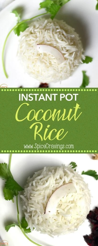 3-ingredient recipe for creamy and delicious coconut rice made in Instant Pot. #food #foodie #foodblogger #delicious #recipe #instantpot #recipes #easyrecipe #cuisine #30minutemeal #instagood #foodphotography #tasty #coconut