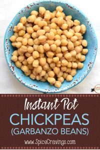 How to cook dry chickpeas in an Instant Pot or Pressure Cooker