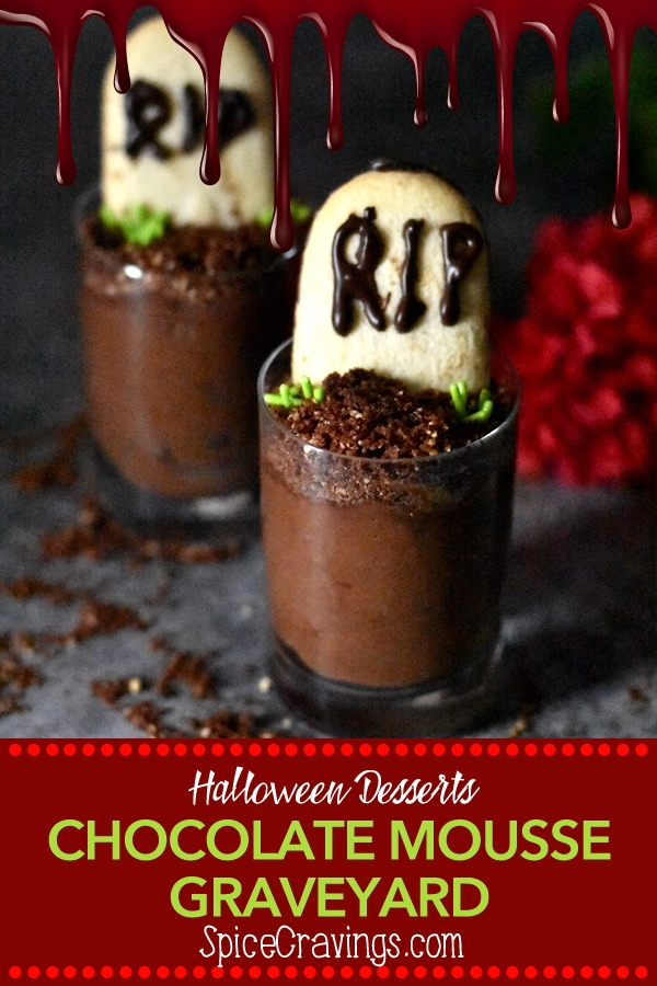 Chocolate Mousse Graveyards are a great creepy and fun dessert for a halloween party! Try this easy recipe for a rich, decadent and silky-smooth dessert. #spicecravings #teenchefs #halloween #desserts #chocolate #mousse