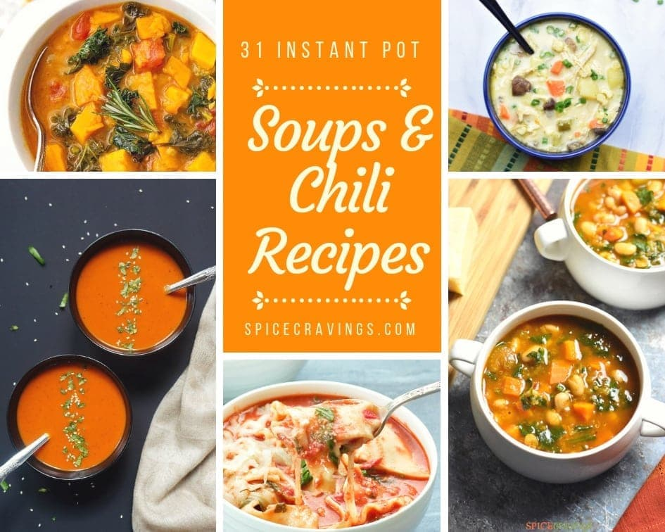 31 Best Instant Pot Soups & chili Recipes
