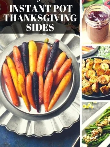 A list of ten best Instant Pot Thanksgiving side dishes that can be made in an Instant pot, oven or stovetop