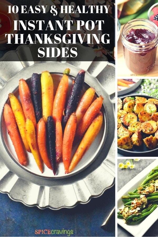 10 BEST Thanksgiving Sides Dishes!Great for any holiday dinner, these yum dishes are quick to make, easy to double, and most importantly, they are HEALTHY. #spicecravings #thanksgiving #holiday #sides #vegetarian #glutenfree #instantpot