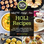A collection of Indian recipes for the festival of Holi
