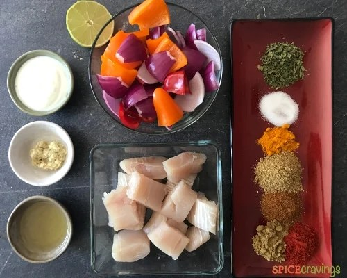 Ingredients for making Fish Tikka