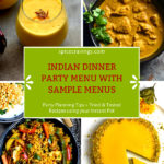 A collection of recipes for an Indian Dinner party menu